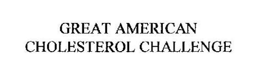 GREAT AMERICAN CHOLESTEROL CHALLENGE