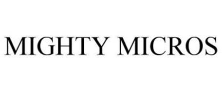 MIGHTY MICROS