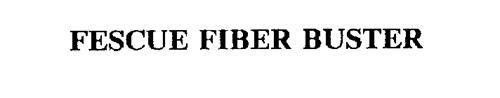 FESCUE FIBER BUSTER