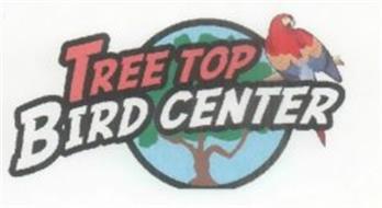 TREE TOP BIRD CENTER