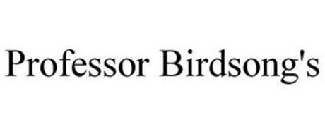 PROFESSOR BIRDSONG'S
