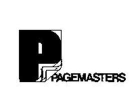 P PAGEMASTERS