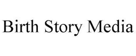 BIRTH STORY MEDIA