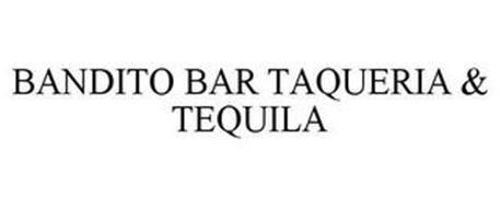 BANDITO BAR TAQUERIA & TEQUILA