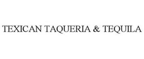 TEXICAN TAQUERIA & TEQUILA