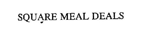 SQUARE MEAL DEALS
