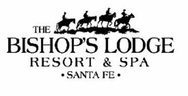 THE BISHOP'S LODGE RESORT & SPA ·SANTA FE·