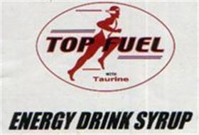TOP FUEL WITH TAURINE ENERGY DRINK SYRUP