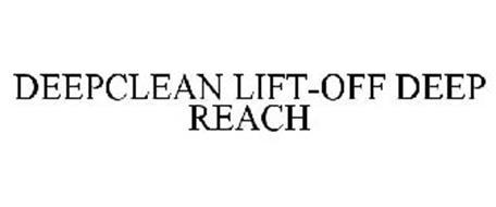 DEEPCLEAN LIFT-OFF DEEP REACH