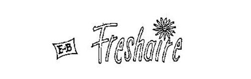 E AND B FRESHAIRE