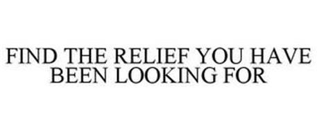 FIND THE RELIEF YOU HAVE BEEN LOOKING FOR