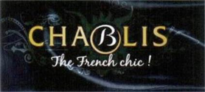 CHABLIS THE FRENCH CHIC!