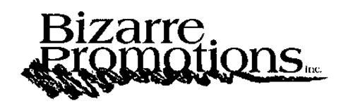 BIZARRE PROMOTIONS INC