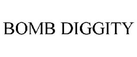 BOMB DIGGITY