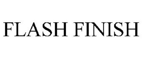 FLASH FINISH
