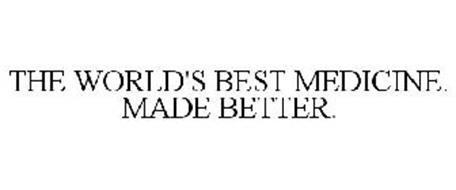 THE WORLD'S BEST MEDICINE. MADE BETTER.