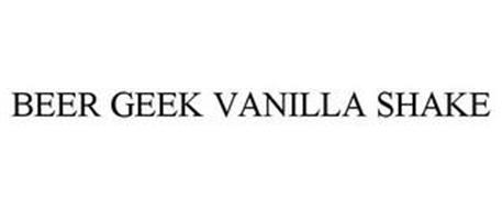 BEER GEEK VANILLA SHAKE