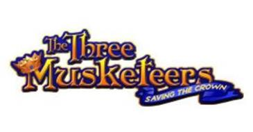 THE THREE MUSKETEERS SAVING THE CROWN