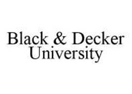 BLACK & DECKER UNIVERSITY