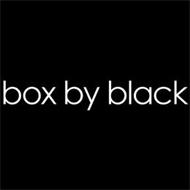 BOX BY BLACK
