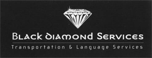BLACK DIAMOND SERVICES TRANSPORTATION & LANGUAGE SERVICES