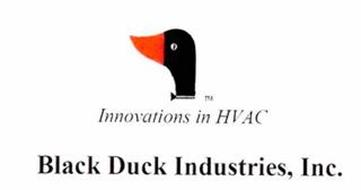 INNOVATIONS IN HVAC BLACK DUCK INDUSTRIES, INC.
