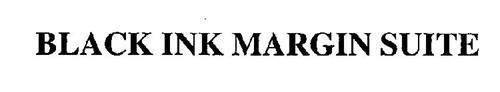 BLACK INK MARGIN SUITE