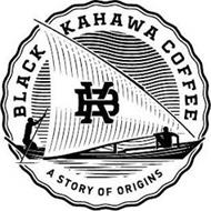 BK BLACK KAHAWA COFFEE A STORY OF ORIGINS