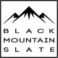 BLACK MOUNTAIN SLATE