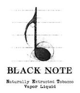 BLACK NOTE NATURALLY EXTRACTED TOBACCO VAPOR LIQUID