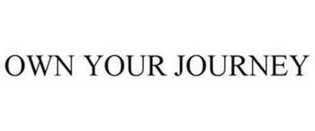 OWN YOUR JOURNEY