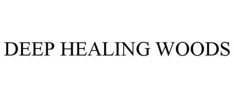 DEEP HEALING WOODS