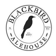 BLACKBIRD ALEHOUSE EST. 2017 15 DUNHAM ST.