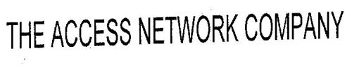 THE ACCESS NETWORK COMPANY
