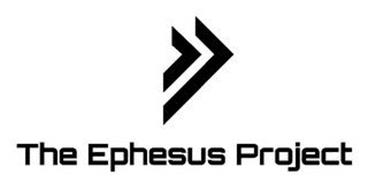 THE EPHESUS PROJECT