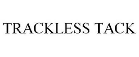 TRACKLESS TACK