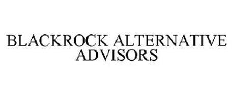 BLACKROCK ALTERNATIVE ADVISORS