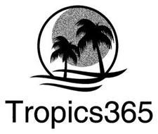 TROPICS365