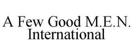 A FEW GOOD M.E.N. INTERNATIONAL