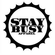 STAY BUSY APPAREL