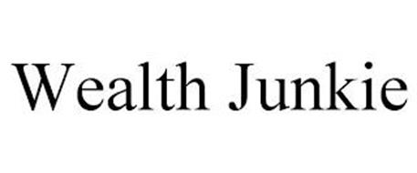 WEALTH JUNKIE