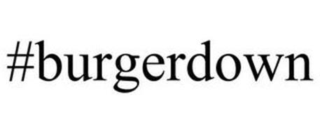 #BURGERDOWN