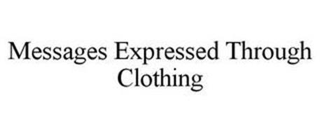 MESSAGES EXPRESSED THROUGH CLOTHING