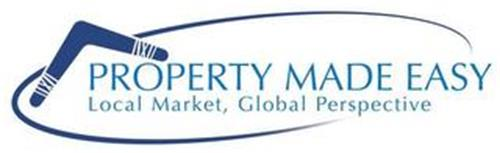 PROPERTY MADE EASY LOCAL MARKET, GLOBAL PERSPECTIVE
