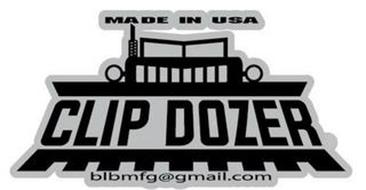 MADE IN USA CLIP DOZER BLBMFG@GMAIL.COM