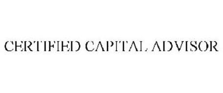CERTIFIED CAPITAL ADVISOR