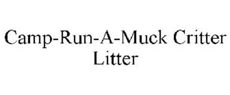 CAMP-RUN-A-MUCK CRITTER LITTER