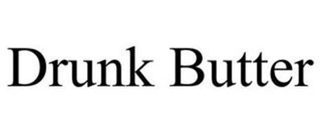 DRUNK BUTTER