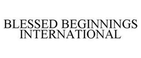 BLESSED BEGINNINGS INTERNATIONAL