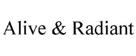 ALIVE & RADIANT